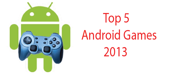 android top 5 games